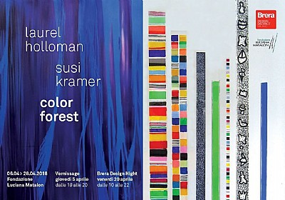 Color forest - Bipersonale di Laurel Holloman e Susi Kramer