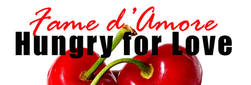 FAME D'AMORE/HUNGRY FOR LOVE